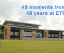 45 Moments from 45 years at ETC